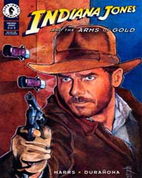 Indiana Jones : The Arms of Gold Part II... Volume Issue 2 by Dark Horse Comics