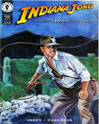 Indiana Jones : The Arms of Gold Part II... Volume Issue 3 by Dark Horse Comics