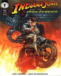 Indiana Jones : The Iron Phoenix Part I ... Volume Issue 1 by Dark Horse Comics