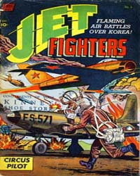Jet Fighters : Issue 6 Volume Issue 6 by Better/Nedor/Standard/Pines Publications