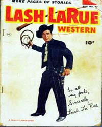 Lash Larue Western : Issue 43 Volume Issue 43 by Fawcett Magazine