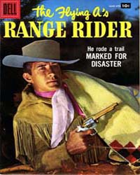 The Flying A's Range Rider: Issue 18 Volume Issue 18 by Dell Comics