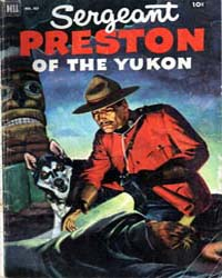 Sergeant Preston of the Yukon: Issue 4 Volume Issue 4 by Dell Comics