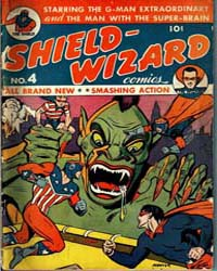 Shield Wizard Comics: Issue 4 Volume Issue 4 by Mlj/Archie Comics