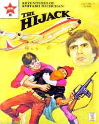 Adventures of Amitabh Bachchan : The Hij... Volume Vol. 1, Issue 11 by Star Comics