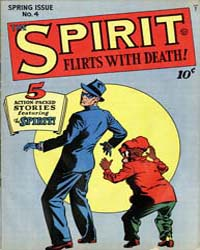 The Spirit: Issue 4 Volume Issue 4 by Eisner, Will