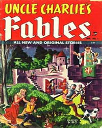 Uncle Charlie's Fables: Issue 1 Volume Issue 1 by Lev Gleason Publications