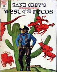 West of the Pacos: Issue 222 Volume Issue 222 by Grey, Zane