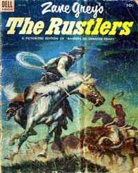 The Rustlers: Issue 532 Volume Issue 532 by Grey, Zane