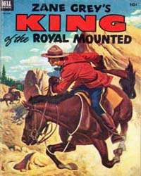 Zane Grey's King of the Royal Mounted: I... Volume Issue 10 by Slesinger, Stephen