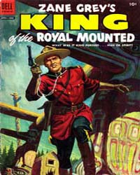 Zane Grey's King of the Royal Mounted: I... Volume Issue 19 by Slesinger, Stephen