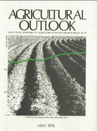 Agricultural Outlook : May 1976 Volume Issue May 1976 by Usda