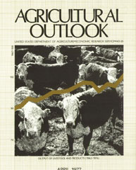 Agricultural Outlook : April 1977 Volume Issue April 1977 by Usda