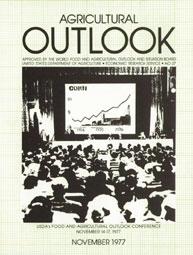 Agricultural Outlook : November 1977 Volume Issue November 1977 by Usda