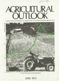 Agricultural Outlook : April 1976 Volume Issue April 1976 by Usda