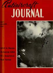 Antiaircraft Journal : July-August 1951 Volume 94, Issue 4 by Brady, Colonel W. I.