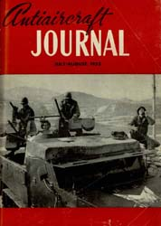 Antiaircraft Journal : July-August 1953 Volume 96, Issue 4 by Brady, Colonel W. I.