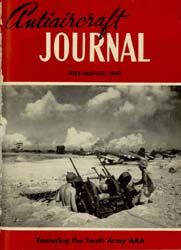 Antiaircraft Journal : July-August 1949 Volume 92, Issue 4 by Brady, Colonel W. I.