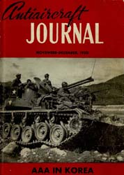 Antiaircraft Journal : November-December... Volume 93, Issue 6 by Brady, Colonel W. I.