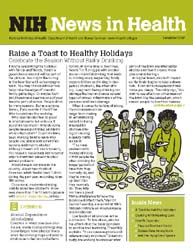 National Institutes of Health (Nih) News... Volume December 2007 ; Raise a Toast to Healthy Holidays by Wein, Harrison