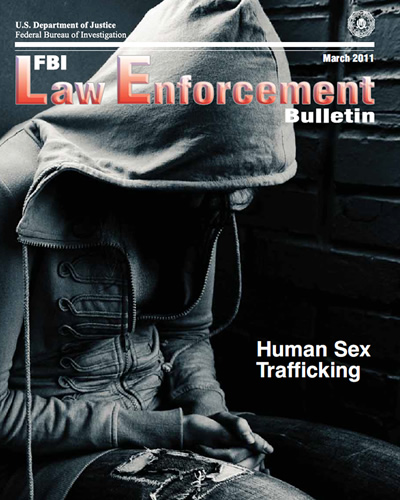 Fbi Law Enforcement Bulletin, March 2011... by Walker-Rodriquez, Amanda
