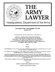 The Army Lawyer : January 2001 ; Da Pam ... Volume January 2001 ; DA PAM 27-50-338 by Alcala, Ronald T. P.
