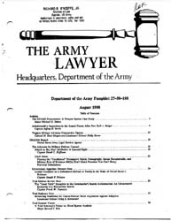 The Army Lawyer : August 1988 ; Da Pam 2... Volume August 1988 ; DA PAM 27-50-188 by Alcala, Ronald T. P.