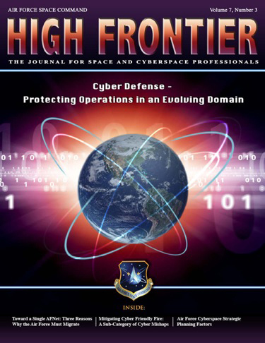 High Frontier Journal : Cyber Defense-Pr... by Adams, Lt. Col Marcella