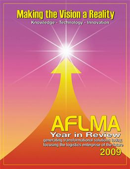 Air Force Journal of Logistics : 2009 Volume 2009 Year in Review by Rainey, James C.