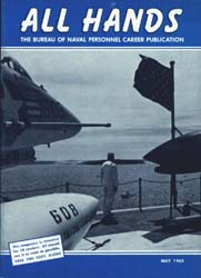 All Hands; May 1963 Volume 42, Issue 490 by Navy Department, Bureau of Navigation