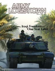 Army Logistician; March-April 2004 Volume 36, Issue 2 by Heretick, Janice W.