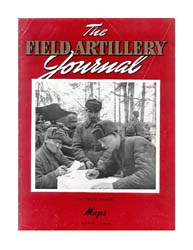 The Field Artillery Journal : April 1943 Volume April 1943 by Coleman, John E.