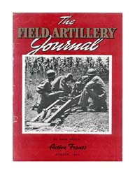 The Field Artillery Journal : August 194... Volume August 1943 by Coleman, John E.