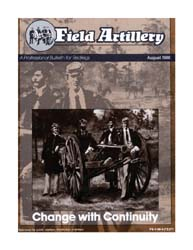 The Field Artillery Journal : August 198... Volume August 1988 by Rains, Roger A.