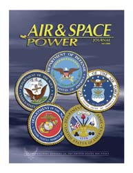 Air and Space Power Journal : Fall 2006 Volume 20, Issue 3 by Cain, Anthony C.