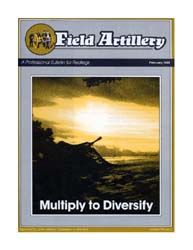 The Field Artillery Journal : February 1... Volume February 1989 by Rains, Roger A.