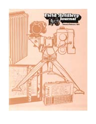 The Field Artillery Journal : January-Fe... Volume January-February 1981 by Rains, Roger A.