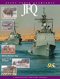 Joint Force Quarterly (Jfq) : Issue 7; S... Volume Issue 7 by Ellason, William T.