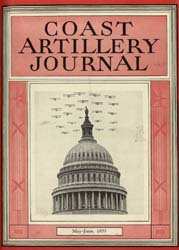Coast Artillery Journal; May-June 1933 Volume 76, Issue 3 by Bennett, E. E.