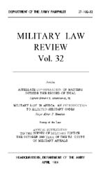 Military Law Review : April 1966 ; Volum... by Department of the Army, Headquarters