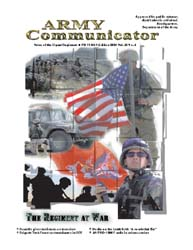 Army Communicator; Spring 2004 Volume 29, Issue 2 by Edmond, Larry