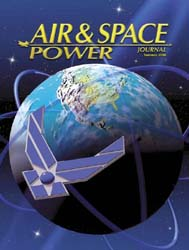 Air and Space Power Journal : Summer 200... Volume 20, Issue 2 by Cain, Anthony C.