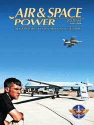Air and Space Power Journal : Summer 200... Volume 22, Issue 2 by Cain, Anthony C.