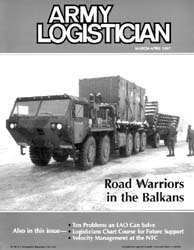 Army Logistician; March-April 1997 Volume 29, Issue 2 by Speights, Terry R.