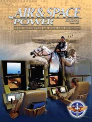 Air and Space Power Journal : Winter 200... Volume 21, Issue 4 by Cain, Anthony C.