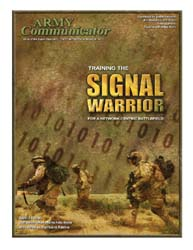 Army Communicator; Winter 2007 Volume 32, Issue 1 by Edmond, Larry