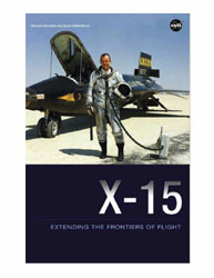 X-15 : Extending the Frontiers of Flight... Volume 2009 by Jenkins, Dennis R.