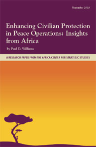 Enhancing Civilian Protection in Peace O... Volume ACSS; September 2010 by Williams, Paul D.