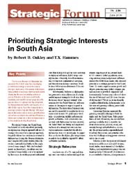 Prioritizing Strategic Interests in Sout... Volume Strategic Forum 256; June 2010 by Oakley, Robert B.