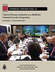 Chief of Mission Authority as a Model fo... Volume Strategic Perspectives 2; December 2010 by Lamb, Christopher L.